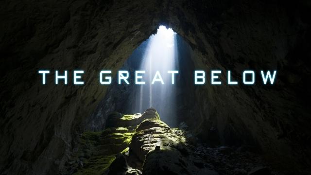 THE GREAT BELOW 世界最大の洞窟 5 min ver.[4K]